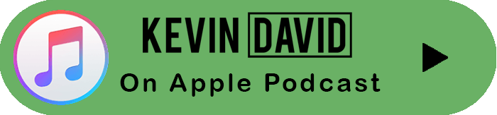 Kevin David Podcast on Apple Itunes
