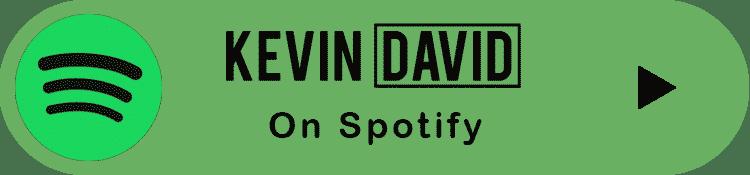 Kevin David Podcast on Spotify