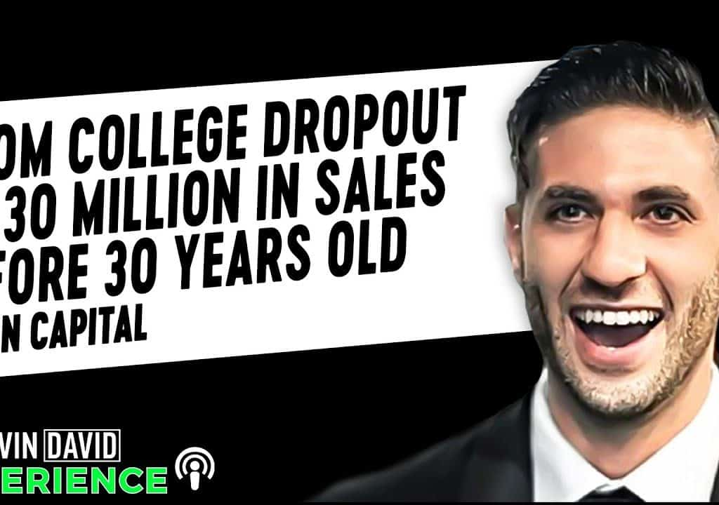 From College Dropout to 30 Million in Sales Before 30 Years Old