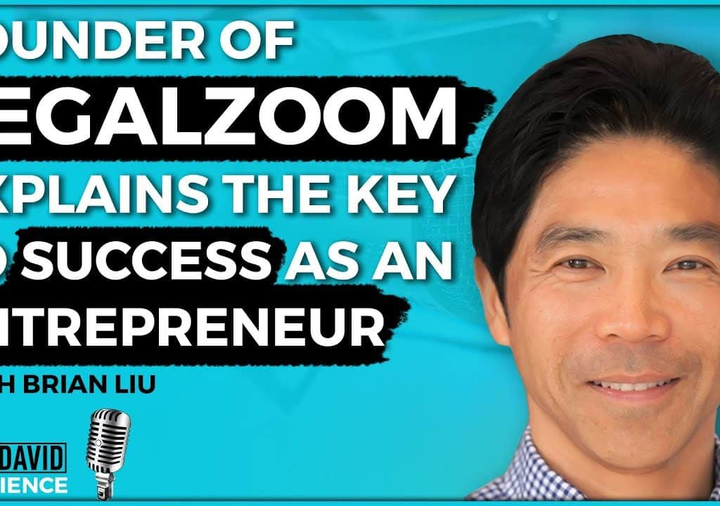 Founder of LegalZoom Explains the Key to Success as an Entrepreneur