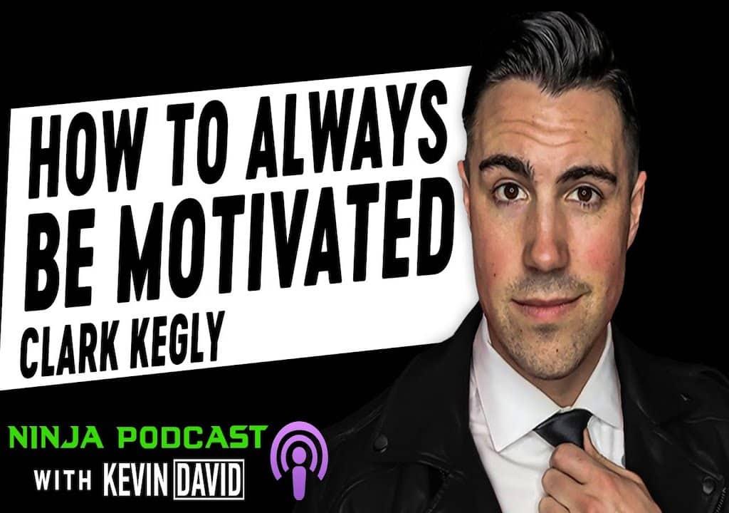 YouTube Rockstar Clark Kegley (Refusing to Settle) on Motivation, YouTube, and Entrepreneurship